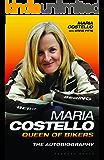 Maria Costello: Queen of the Bikers