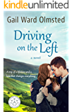 Driving on the Left: A Novel