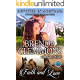 Faith and Love (Devoted In Montana A Sweet Western Romance Series Book 7)