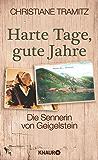 Harte Tage, gute Jahre: Die Sennerin vom Geigelstein