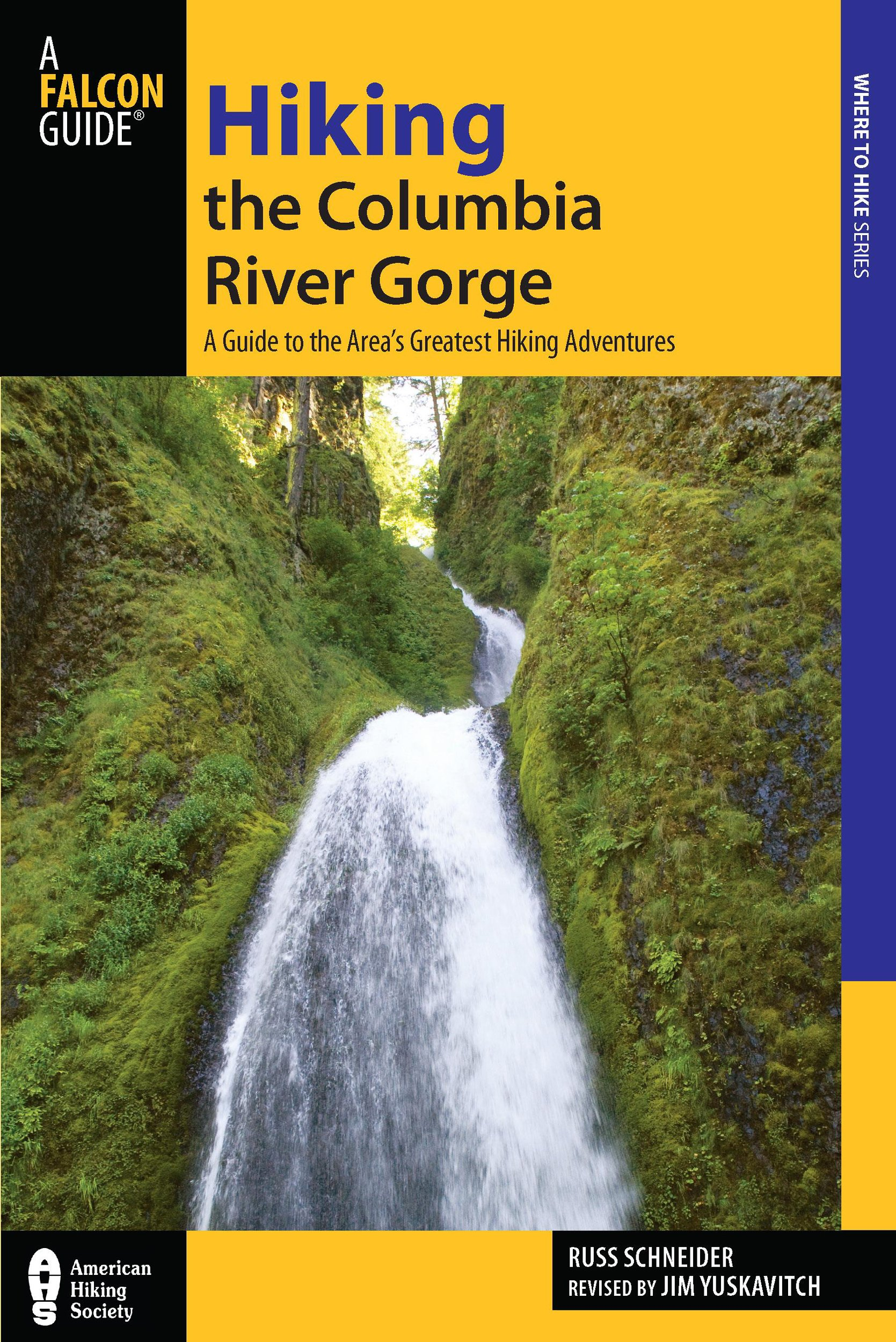 Download Hiking the Columbia River Gorge: A Guide to the Area's Greatest Hiking Adventures (Regional Hiking Series) pdf epub