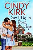 Say I Do in Good Hope (A Good Hope Novel Book 5)
