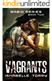 Vagrants: An Apocalypse Romance (Rabid Series Book 2)