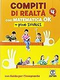 Compiti di realtà. Per la Scuola elementare. Con e-book. Con espansione onlne. Con Libro: Matematica ok-Prove INVALSI 4