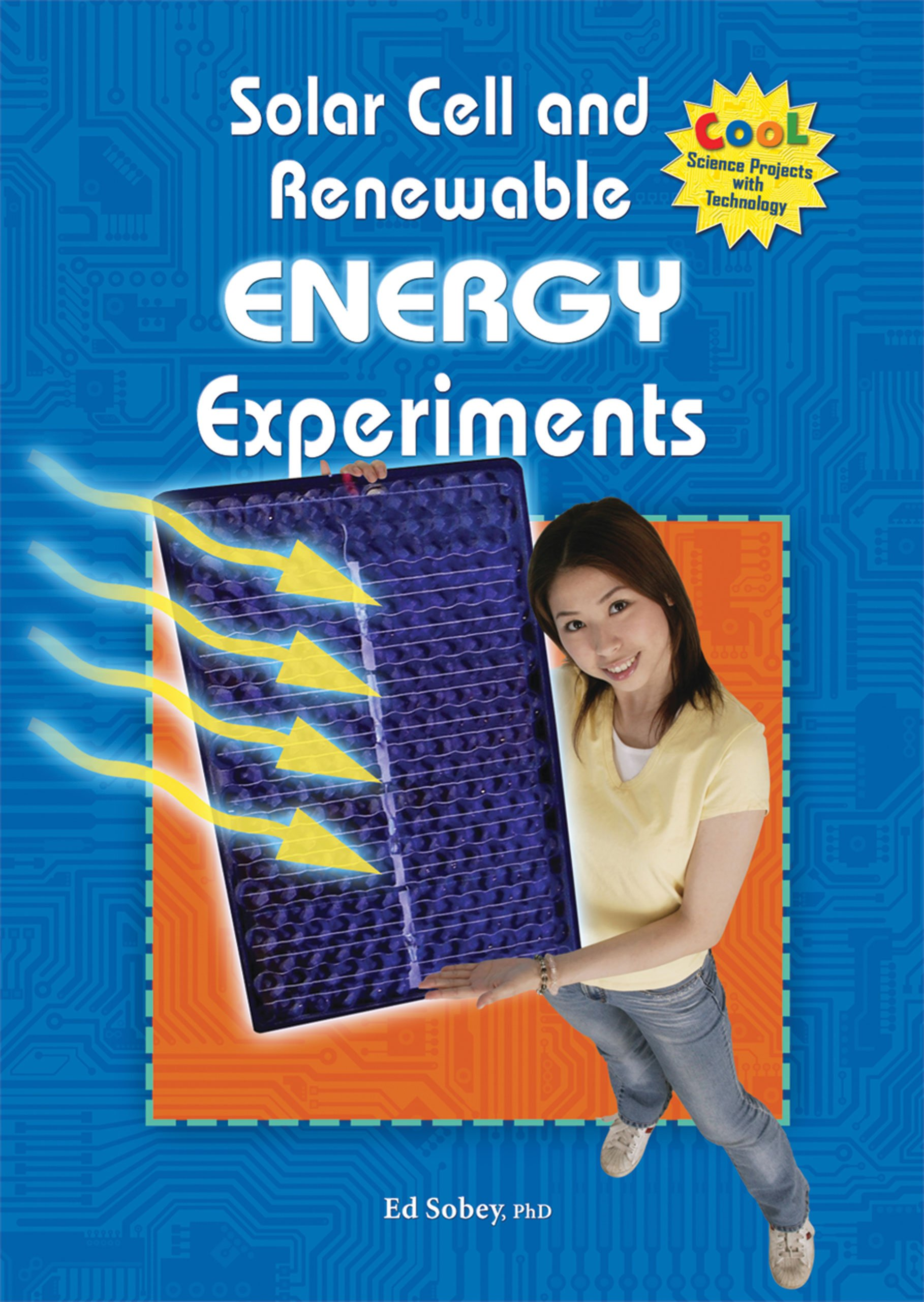 Solar Cell and Renewable Energy Experiments (Cool Science