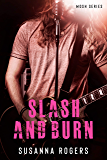 Slash and Burn (Mosh Book 3)