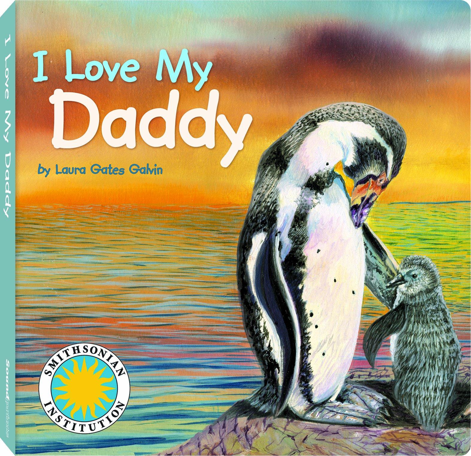 Download I Love My Daddy - a Smithsonian I Love My Book pdf
