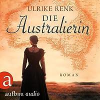 Die Australierin - Von Hamburg nach Sydney: Die Australien Saga 1