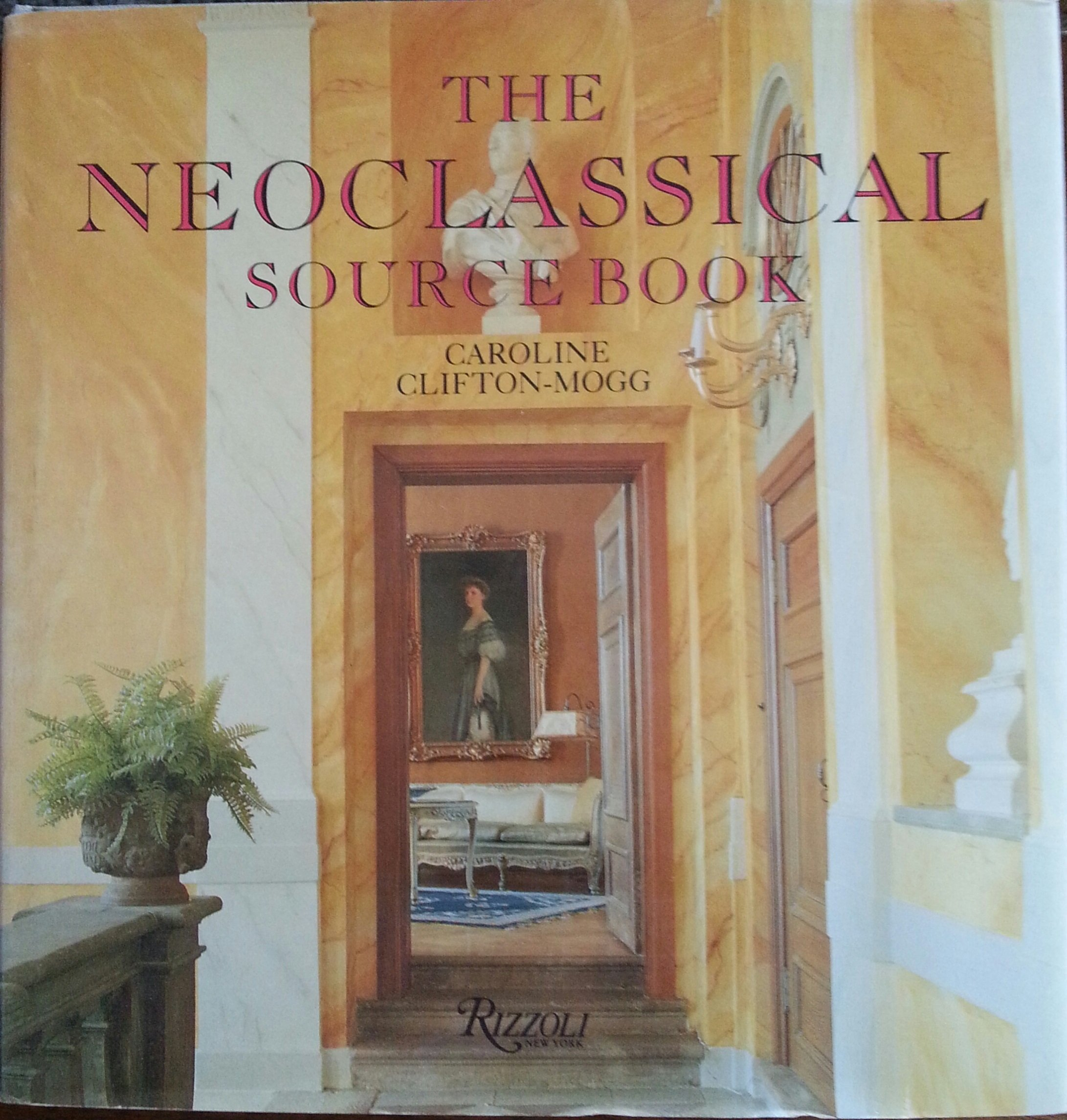 Neoclassical Sourcebook