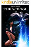 The School (Trilogia): Volume 3