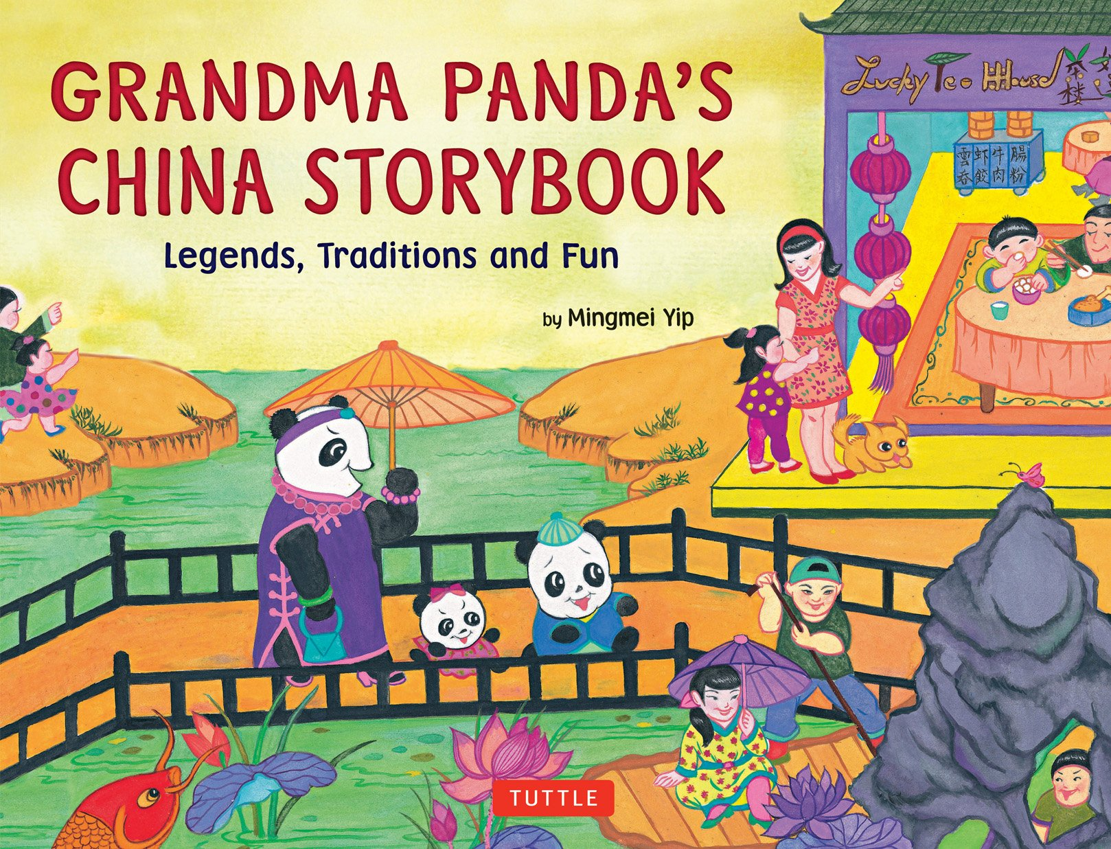 Grandma Panda's China Storybook: Legends, Traditions, and Fun ebook