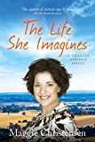 The Life She Imagines (Granite Springs Book 5)