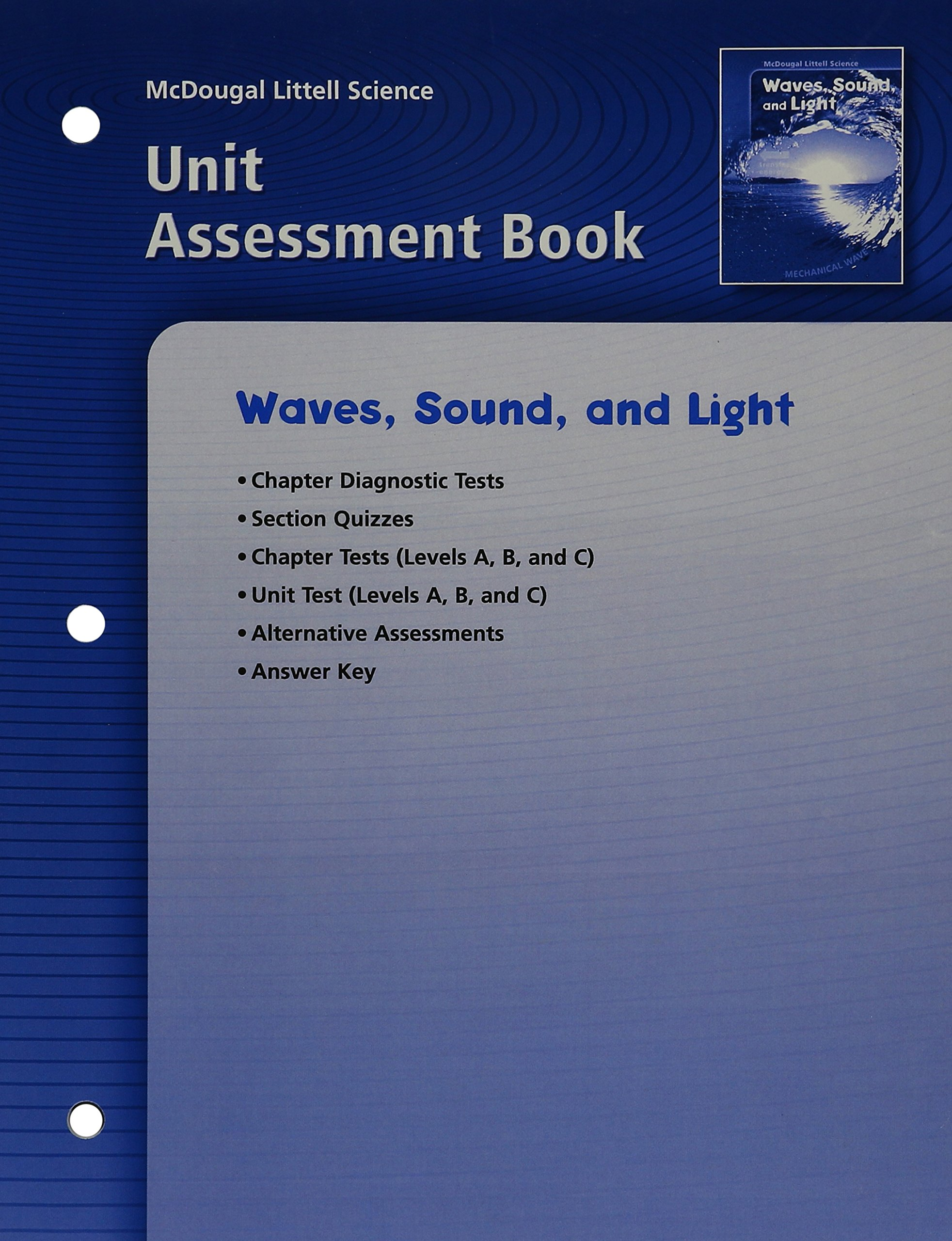 Read Online McDougal Littell Science: Waves, Sound & Light: Unit Assessment Book pdf epub