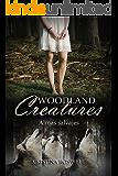 Woodland Creatures. Almas Salvajes: (Memorias de una mujer-lobo)