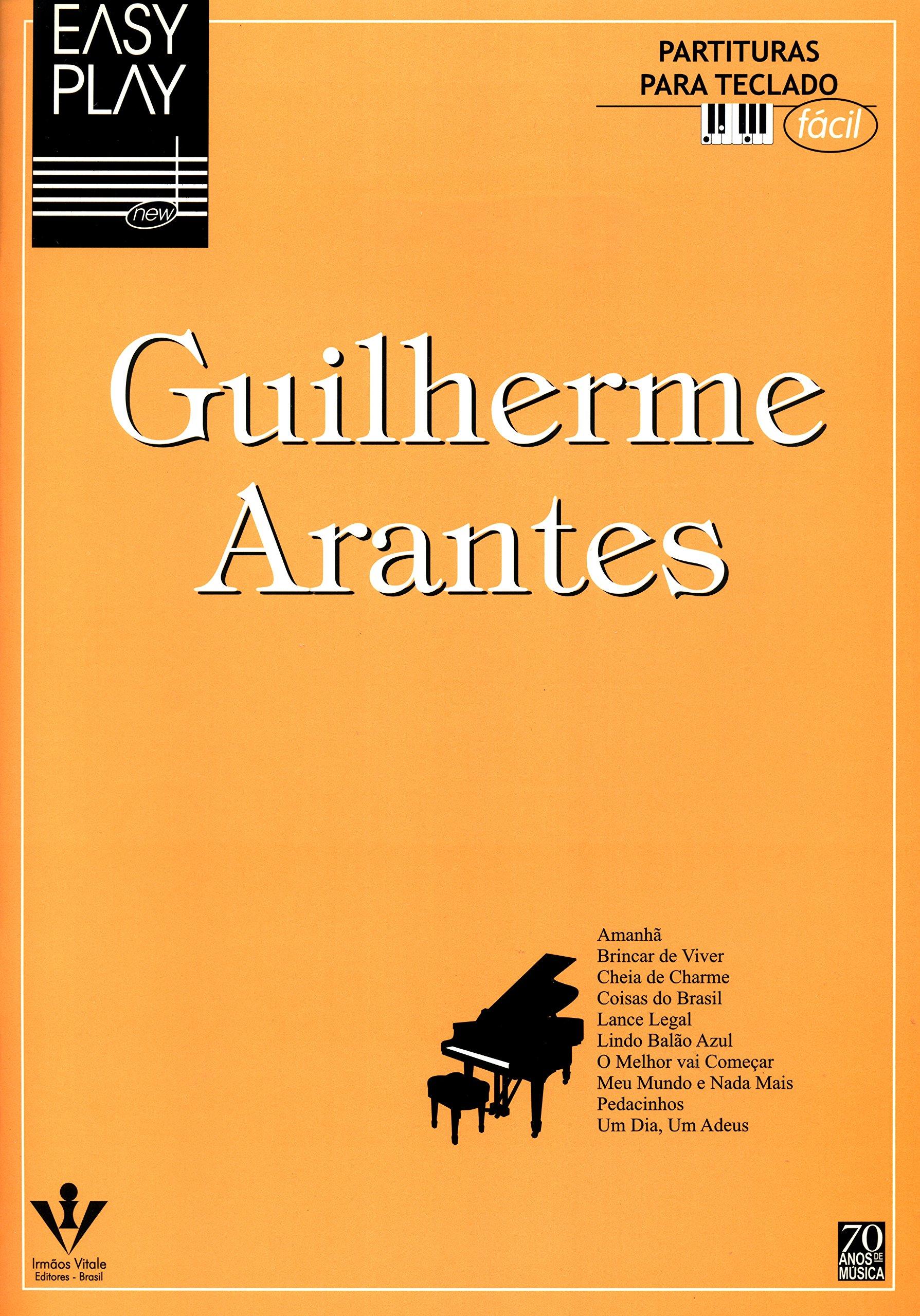 Easy Play. Guilherme Arantes (Portuguese Brazilian) Paperback – 1996