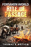 Forsaken World: Rite of Passage (Book 3)