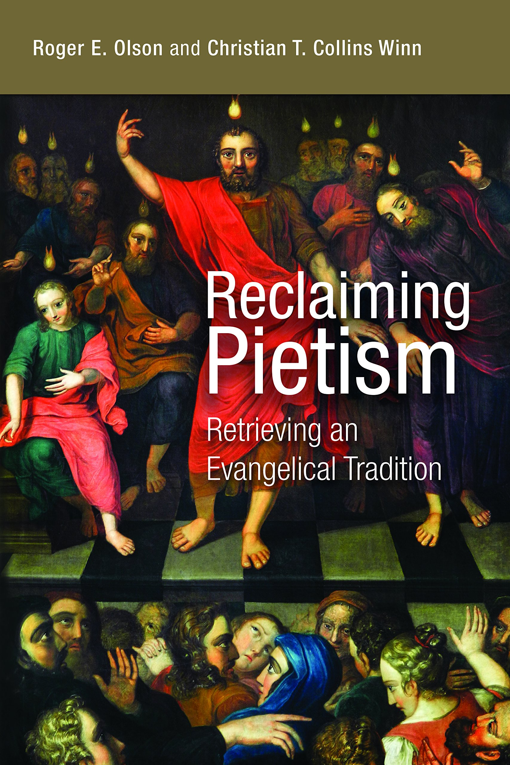 Image result for Reclaiming Pietism: Retrieving an Evangelical Tradition