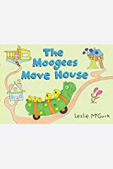 The Moogees Move House Hardcover