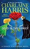 Dead in the Family (Sookie Stackhouse/True Blood, Band 10)