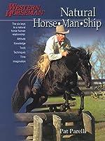Natural Horse-Man-Ship: The Six Keys To A Natural