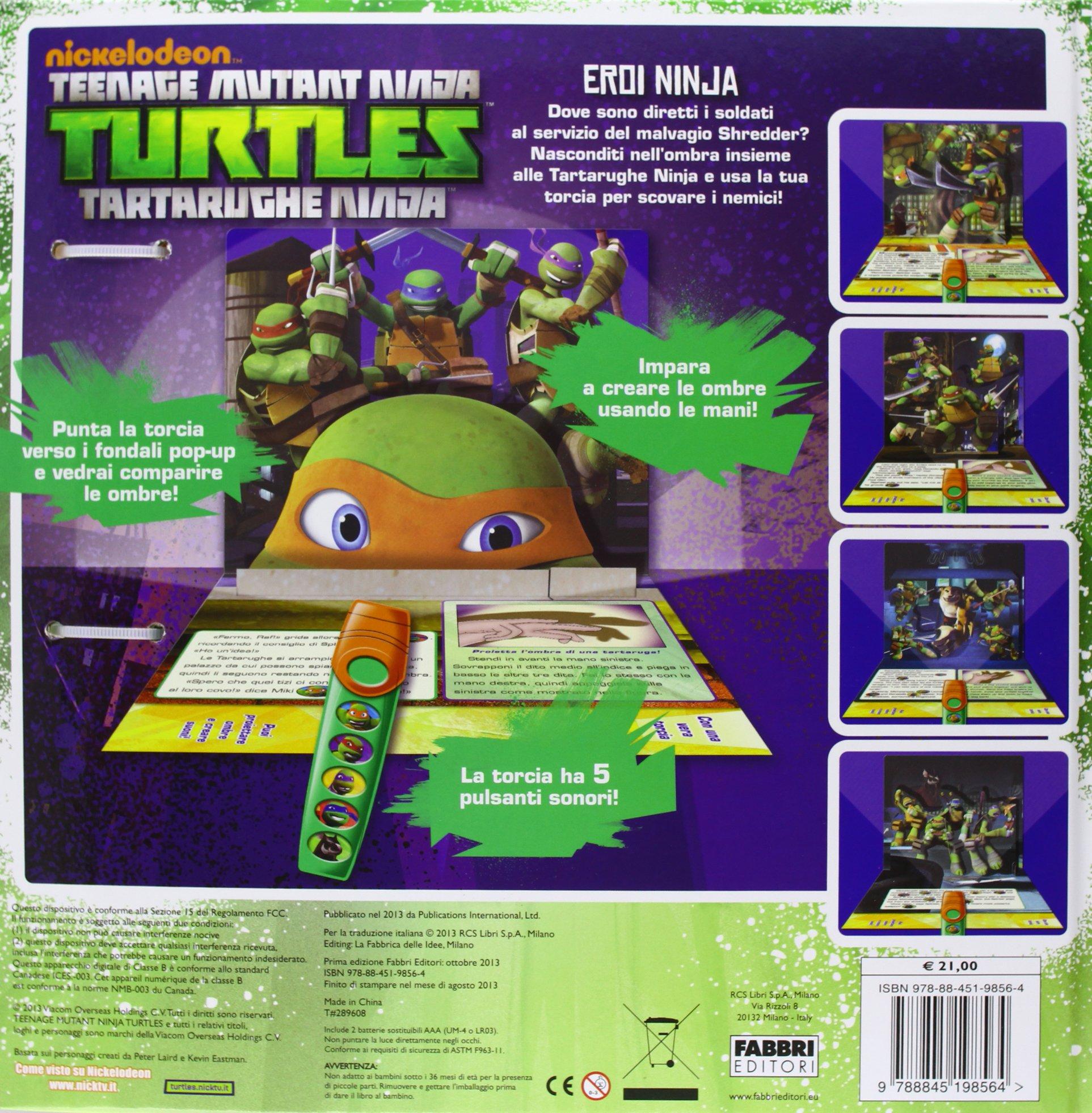 Eroi Ninja. Turtles Tartarughe Ninja. Libro pop-up. Con ...