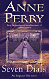 Seven Dials (Thomas Pitt Mystery, Book 23): A gripping journey into the dark underbelly of Victorian society (Charlotte & Thomas Pitt series) (English Edition)