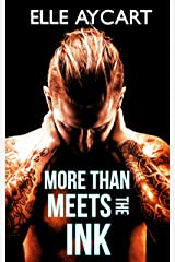 More than Meets the Ink (The Bowen Boys Book 1) Kindle Edition