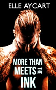 More than Meets the Ink (The Bowen Boys Book 1)