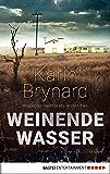 Weinende Wasser: Inspector Beeslaars erster Fall. Kriminalroman (Albertus Beeslaar ermittelt 1) (German Edition)