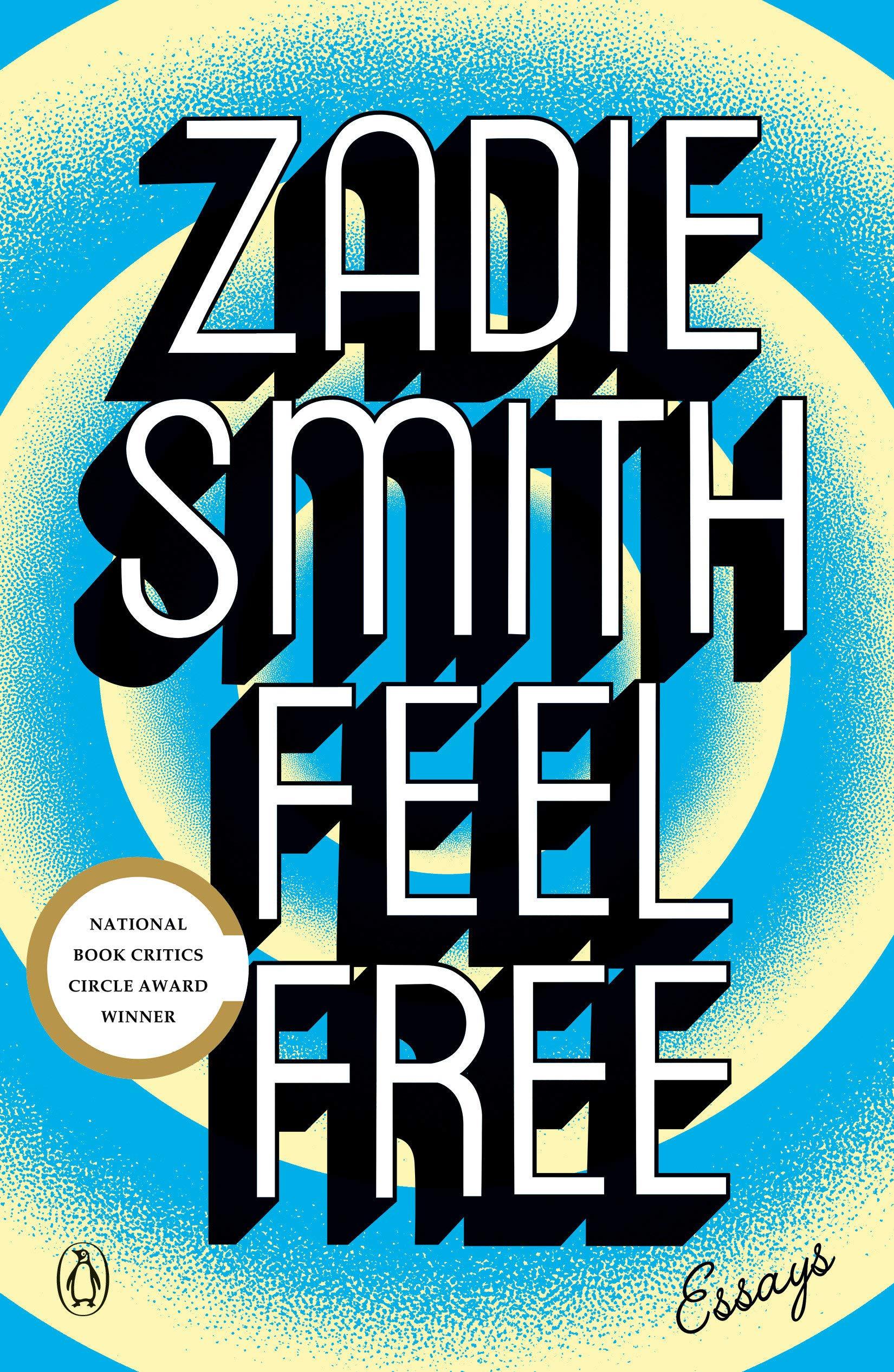 Feel Free: Essays: Smith, Zadie: 9780143110255: Amazon.com: Books