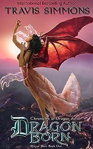 Dragon Born: Chronicles of Dragon Aerie (Plague Born Book 1)