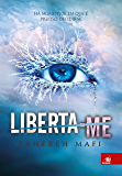 Liberta-me (Estilhaça-me Livro 2)