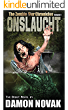 ONSLAUGHT:  The Zombie War Chronicles - Vol 1