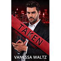 Taken: A Dark Mafia Romance (English Edition)