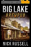 Big Lake Brewpub (English Edition)