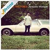 Between The Pines (Acoustic Mixtape)