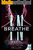 Breathe In (English Edition)