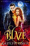 Blaze (Midnight Fire Series Book 3) (English Edition)