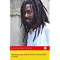 The Reasonings of Buju Banton, Bounty Killer & Sizzla (Behind the Music Tales Book 8) book cover