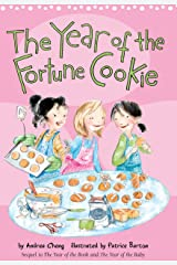 The Year of the Fortune Cookie (An Anna Wang novel Book 3) Kindle Edition