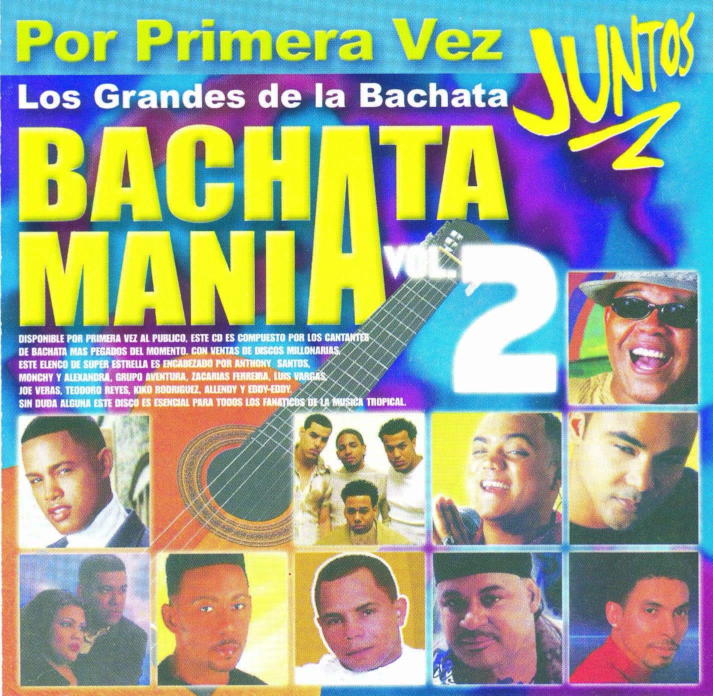 Bachatamania 2: Grandes De La Bachata