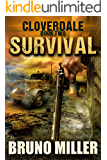 Survival: A Post-Apocalyptic EMP Survival series (The Cloverdale series Book 2)