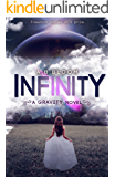 Infinity (The Gravity Series Book 3)