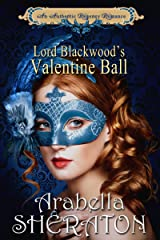 Lord Blackwood's Valentine Ball: An Authentic Regency Romance Kindle Edition