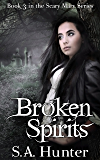 Broken Spirits (The Scary Mary Series Book 3)