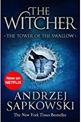 The Tower of the Swallow: Witcher 4 – Now a major Netflix show (The Witcher Book 6) Kindle Edition