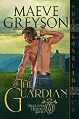 The Guardian (Highland Heroes Book 1) Kindle Edition