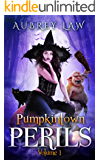 Pumpkintown Perils Volume 1: Terrible Trolls, Naughty Gnomes, & Homicidal Humans (Humorous Fantasy)