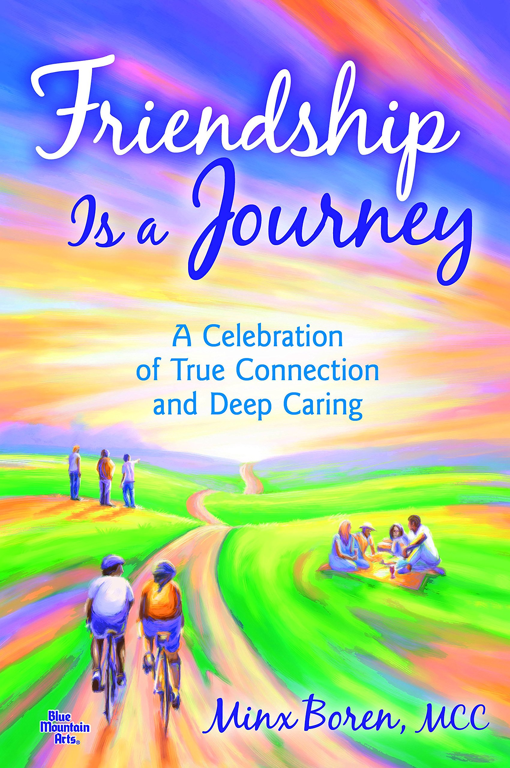 Friendship Is a Journey: A Celebration of True Connection and Deep Caring pdf epub