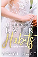 Happily Ever Habits: A Bad Habits Epilogue Novella Kindle Edition
